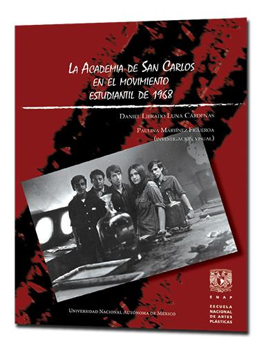 PORTADA La academia de SanCarlos en el movimiento estudiantil